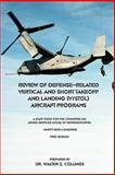 Review of Defense Related Vertical and Short Takeoff and Landing Aircraft Programs 9781931641364