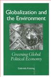 Globalization and the Environment 9780791461365