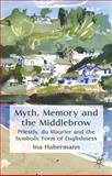 Myth, Memory and the Middlebrow 9780230241367