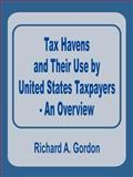 Tax Havens and Their Use by United States Taxpayers 9780894991370