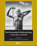 Environmental Anthropology 9781405111379
