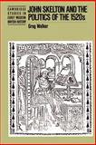 John Skelton and the Politics of the 1520s 9780521521390