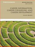 Career Information, Career Counseling, and Career Development 10th Edition