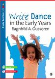 Write Dance in the Early Years 9781849201391