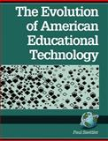 Evolution of American Educational Technology 9781593111397