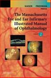 The Massachusetts Eye and Ear Infirmary Illustrated Manual of Ophthalmology 9780721601403