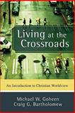 Living at the Crossroads 9780801031403