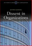 Dissent in Organizations 9780745651408