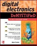 Digital Electronics Demystified 1st Edition