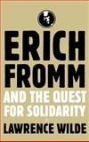 Erich Fromm and the Quest for Solidarity 9781403961419