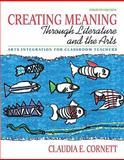 Creating Meaning Through Literature and the Arts 9780131381421