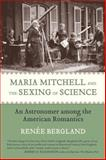 Maria Mitchell and the Sexing of Science 9780807021422