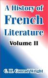 A History of French Literature 9781410211422
