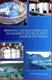 Improving the Regulation and Management of Low-Activity Radioactive Wastes 9780309101424