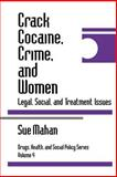 Crack Cocaine, Crime, and Women 9780761901426