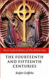 The Fourteenth and Fifteenth Centuries 9780198731429
