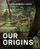 Our Origins 3rd Edition