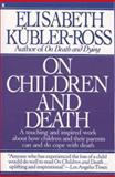 On Children and Death 9780020891444