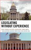 Legislating Without Experience 9780739111444