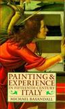 Painting and Experience in Fifteenth-Century Italy 2nd Edition