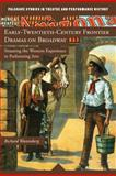 Early-Twentieth-Century Frontier Dramas on Broadway 9780230111448
