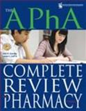 The APhA Complete Review for Pharmacy 9781582121451