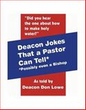 Deacon Jokes That a Pastor Can Tell 9781553951452