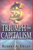 The Triumph of Capitalism 9781412811453