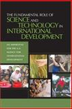 The Fundamental Role of Science and Technology in International Development 9780309101455