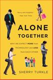 Alone Together 1st Edition