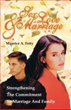 Sex, Love and Marriage 9780788011467