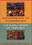 Conversion to Modernism 9780813531472