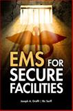 EMS for Secure Facilities 9781428311473