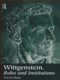 Wittgenstein, Rules and Institutions 9780415161480