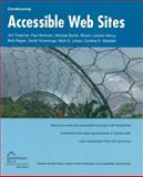 Constructing Accessible Web Sites 9781590591482