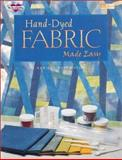 Hand-Dyed Fabric Made Easy 9781564771483