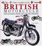 The Complete British Motorcycle 9780760311486