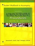 Student Workbook to Accompany Administrative Procedures for Medical Assisting 9780072971491