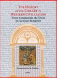 The history of the library in western Civilization 9781584561491