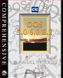Comprehensive DOS 5.0/6.0/6.2 with Windows 3.1 9781565271500