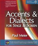 Accents and Dialects for Stage and Screen 21st Edition