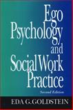 Ego Psychology and Social Work Practice 2nd Edition