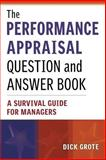 The Performance Appraisal Question and Answer Book 9780814471517