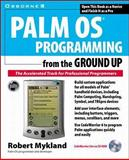 Palm Programming from the Ground Up 9780072121520