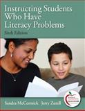 Instructing Students Who Have Literacy Problems (With MyeducationLab) 9780131381520