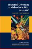 Imperial Germany and the Great War, 1914-1918 3rd Edition