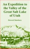 An Expedition to the Valley of the Great Salt Lake of Utah 9781410221520
