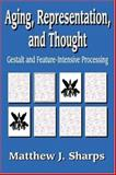 Aging, Representation, and Thought 9780765801524