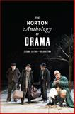 The Norton Anthology of Drama 2nd Edition
