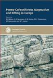 Permo-Carboniferous Magmatism and Rifting in Europe 9781862391529